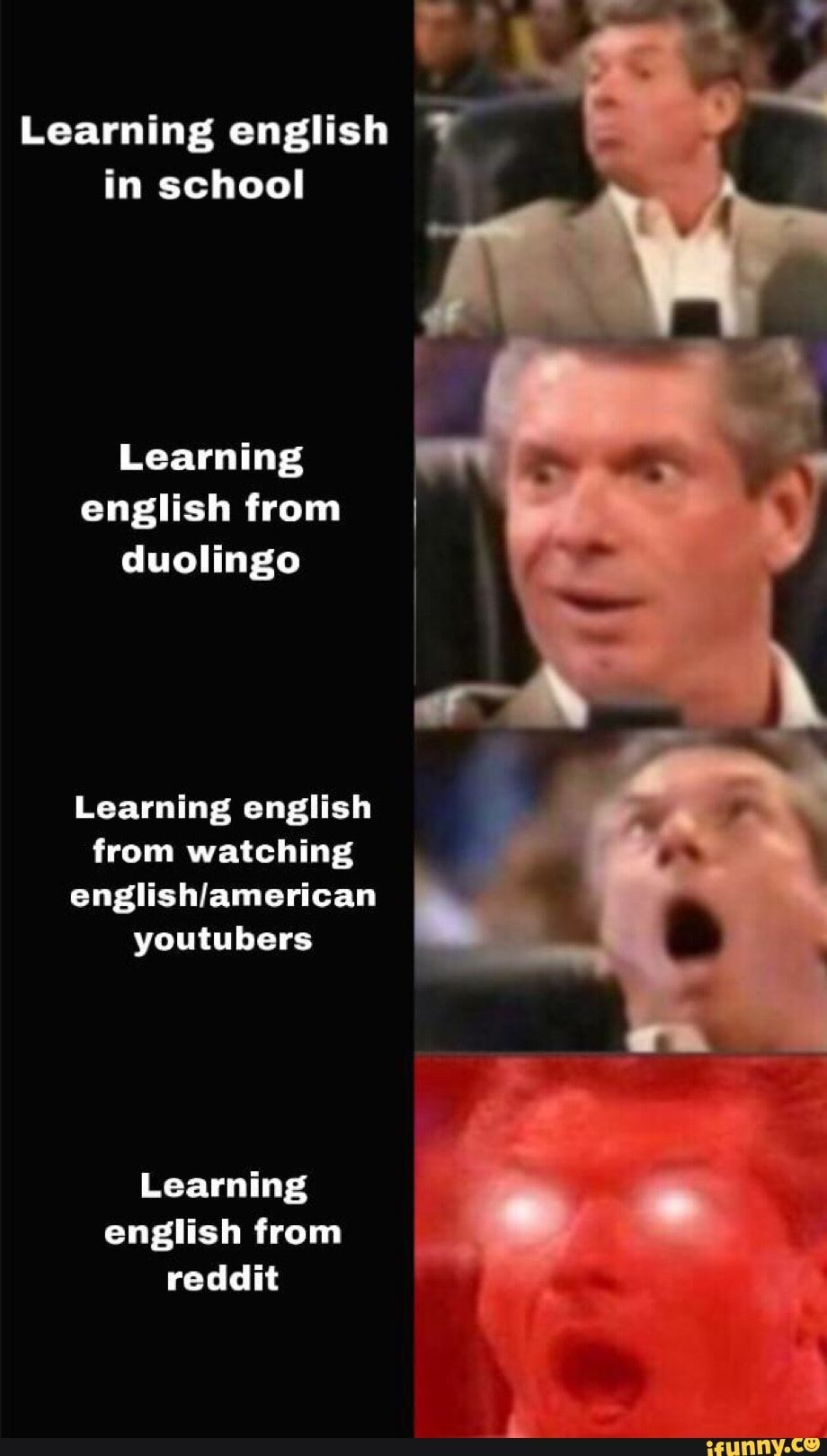 Learning English In School Learning Learning English From Watching Englishlameric??n Youtu Hers Learning Reddit Ifunny Learn English English Memes Memes