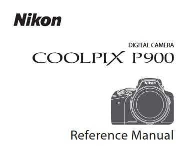 Nikon Coolpix P900 Manual, Camera Owner User Guide and