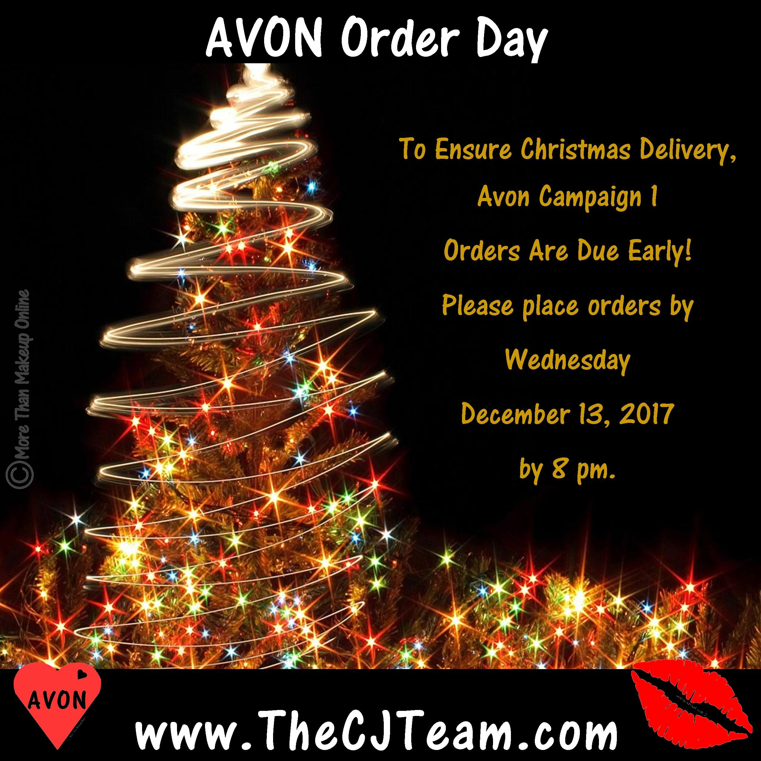 Anything Open On Christmas Day.Today Last Day To Order From Avon Campaign 1 In Time For