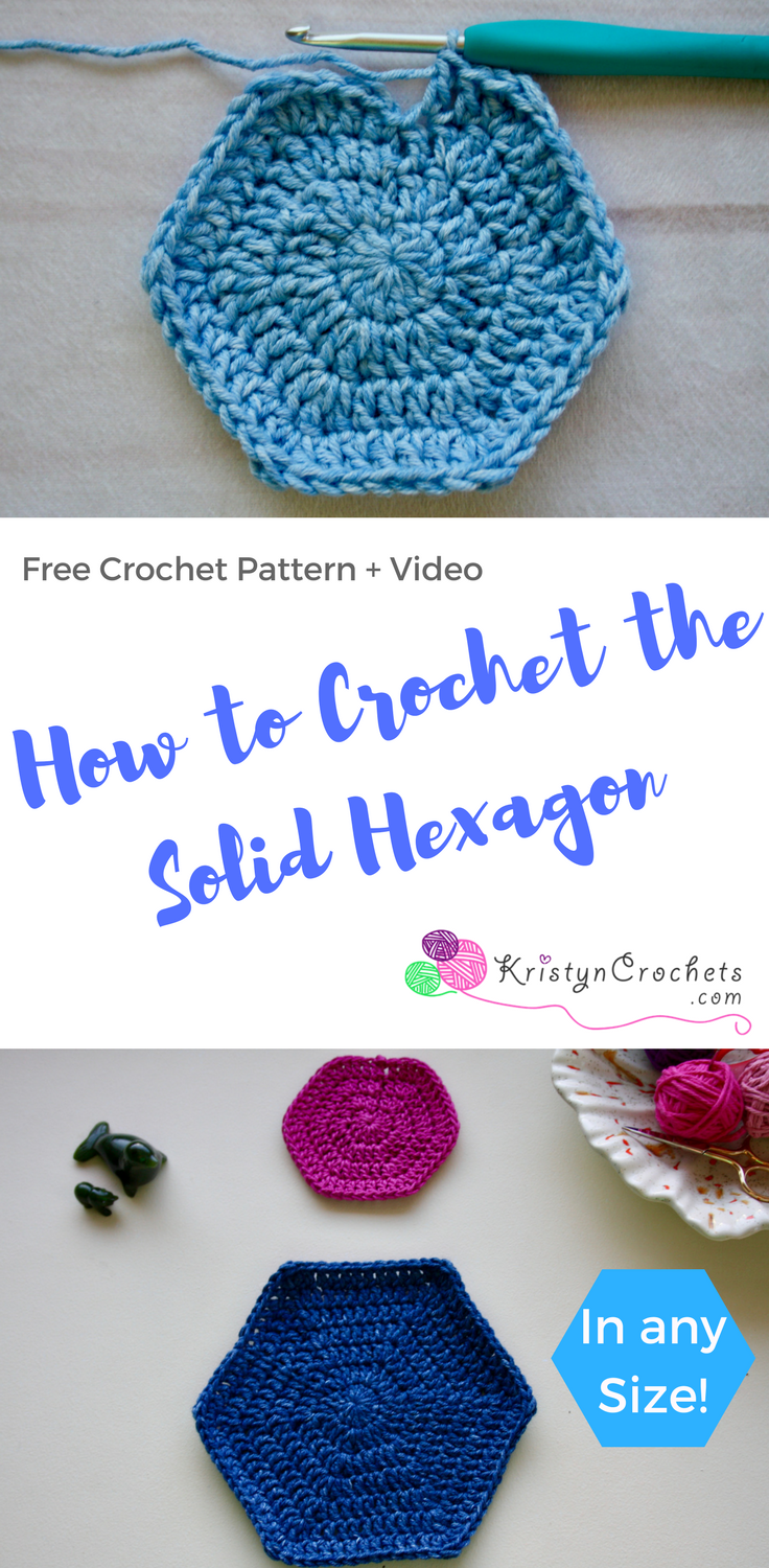 How to Crochet the Solid Hexagon - In Any Size | Crochet | Pinterest ...