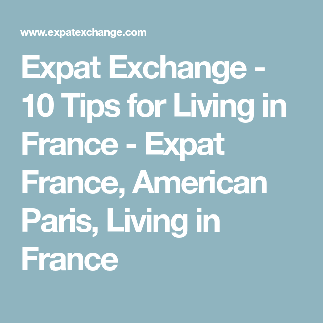 living in france expat