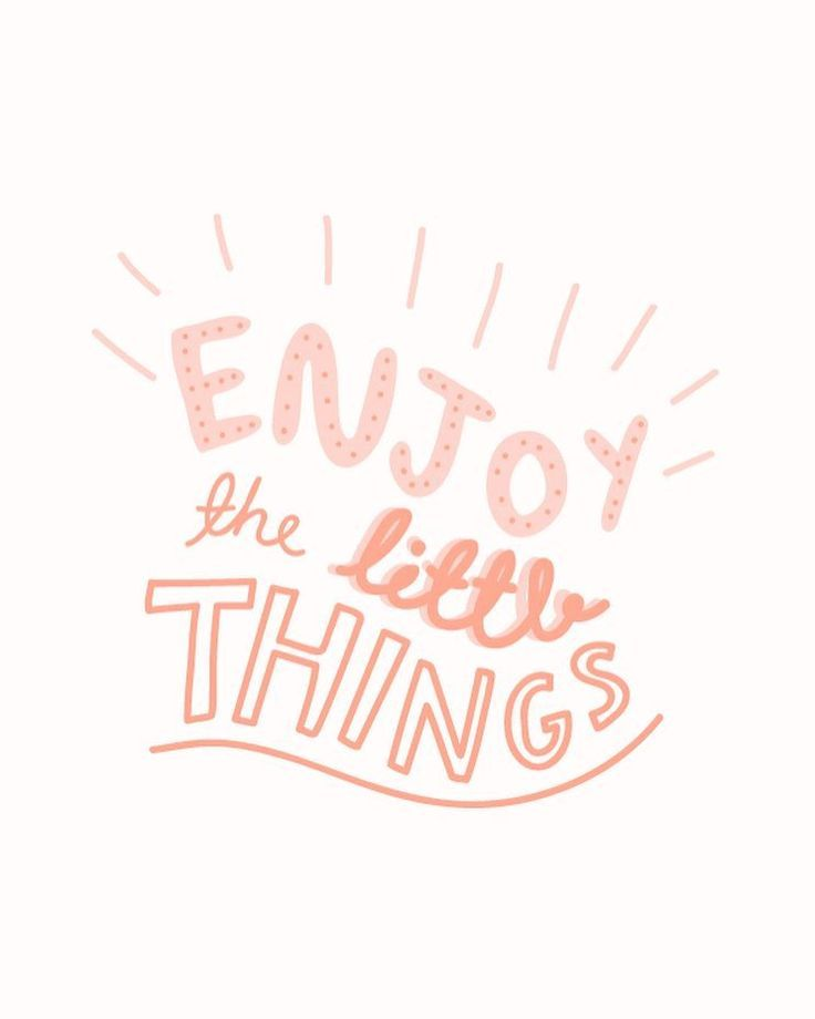 Enjoy the little things | Short happy quotes, Simple short ...