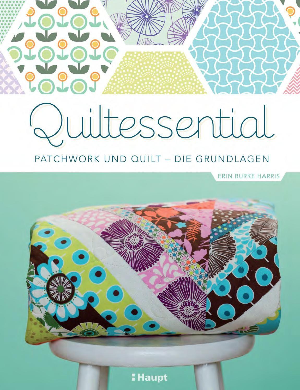 Burke Harris, Quiltessential by Haupt Verlag - issuu