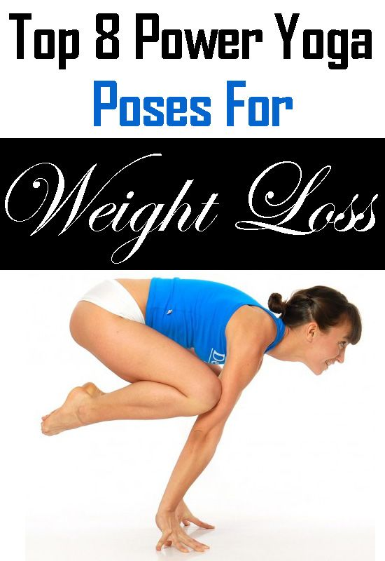 Top 8 Power Yoga Poses For Weight Loss Nutrition Facts