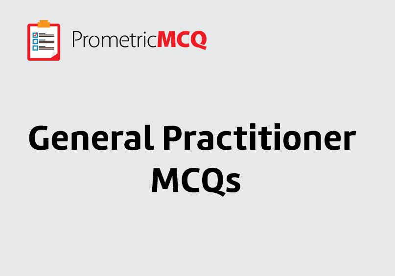 General Practitioner MCQs, – Prometric Exam