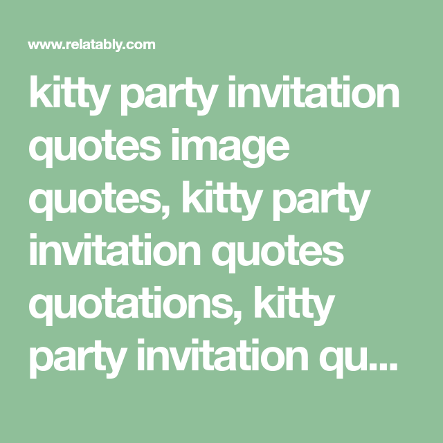 Kitty Party Invitation Quotes Image Kit