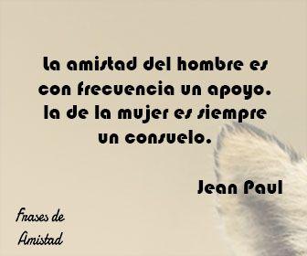 Frases Filosoficas Sobre La Amistad De Jean Paul Frases