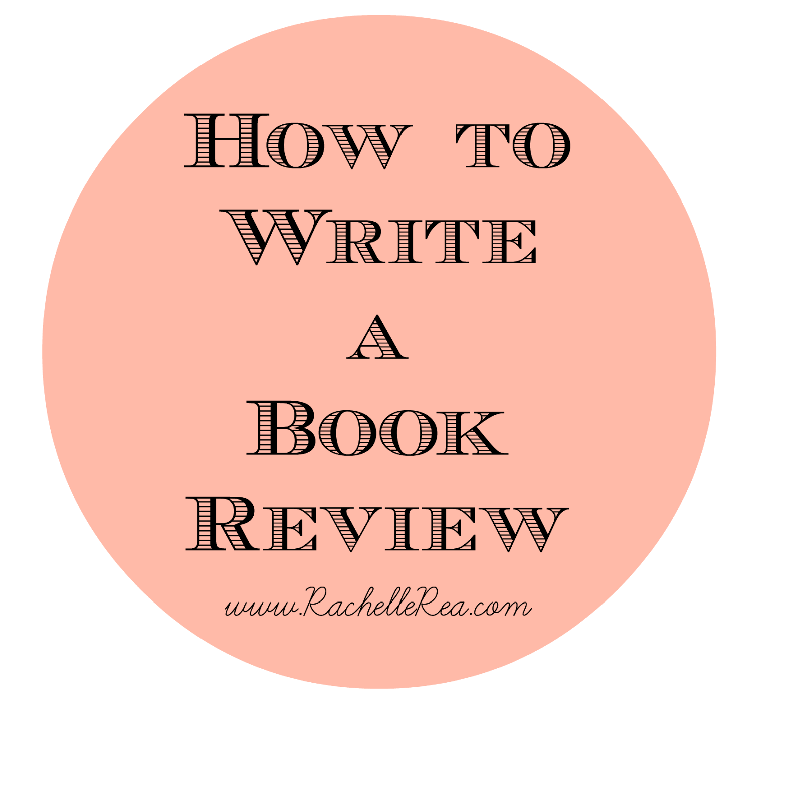 EXCELLENT PRACTICAL TIPS!!! How To Write A Book Review ...