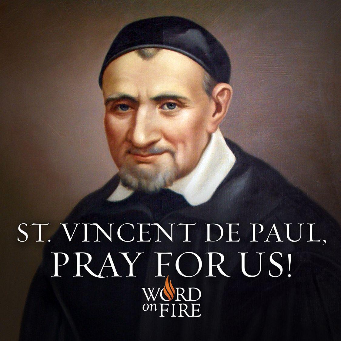 st vincent de paul pray for us saints pinterest spiritual catholic saints and quote. Black Bedroom Furniture Sets. Home Design Ideas
