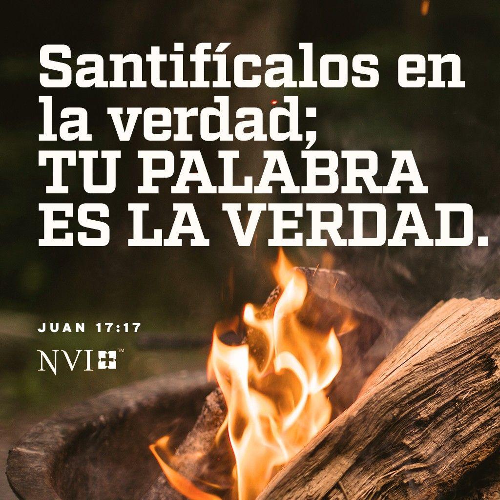 Nvi Verse Of The Day Juan 17 17 Libro De Juan Mensaje De Dios Dios Te Ama