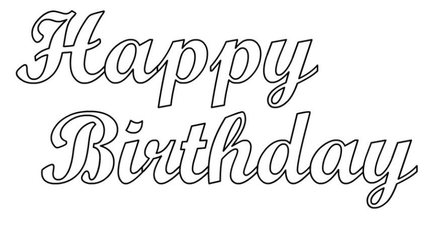 Pics Of Happy Birthday Stencils에 ˌ€í•œ ̝´ë¯¸ì§€ ʲ€ìƒ‰ê²°ê³¼ Happy Birthday Coloring Pages Birthday Coloring Pages Happy Birthday Free