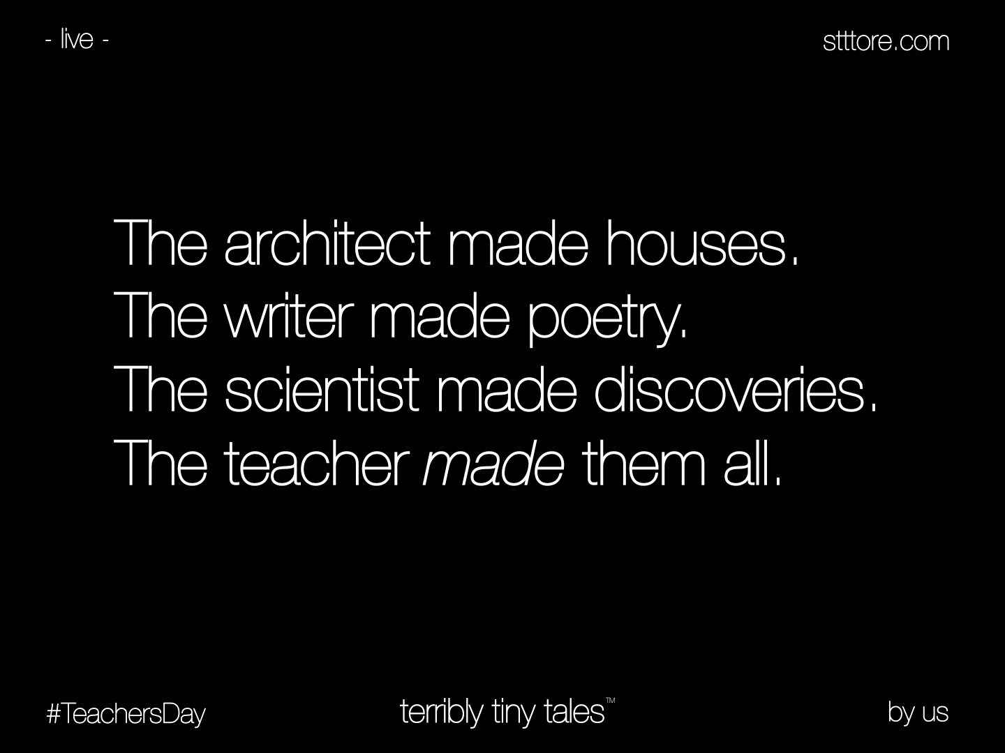 Timeline Photos Terribly Tiny Tales Quotes On Teachers Day Tiny Tales New Quotes