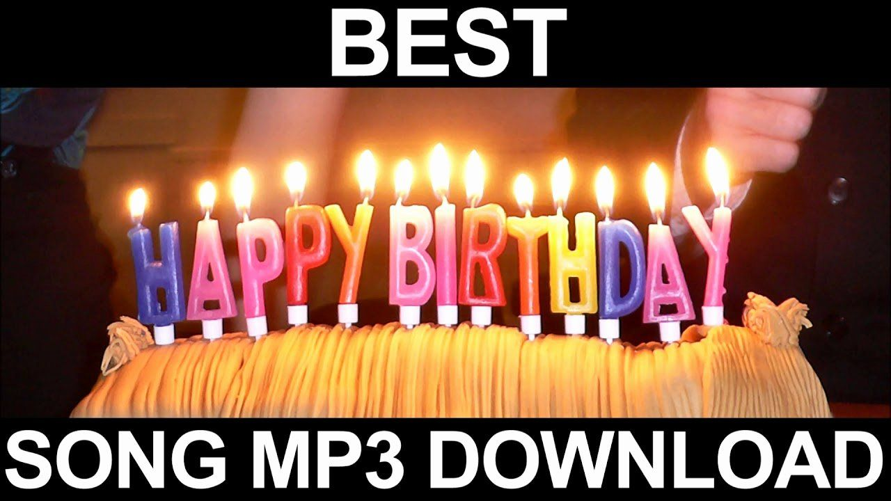 Happy Anniversary Baby Song New Best Happy Birthday Song Free Download Mp3 In 2020 Happy Birthday Song Download Happy Birthday Song Mp3 Happy Birthday Song