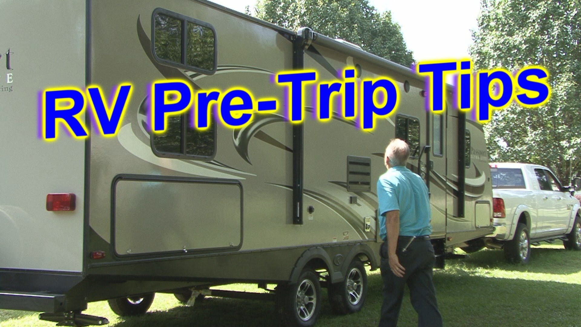 Rv 101 With Mark Polk Why It Is Important To Make Pre Trip Checks On Your Rv Prior To Leaving On A Trip Https Cheap Travel Insurance Rv Vacation