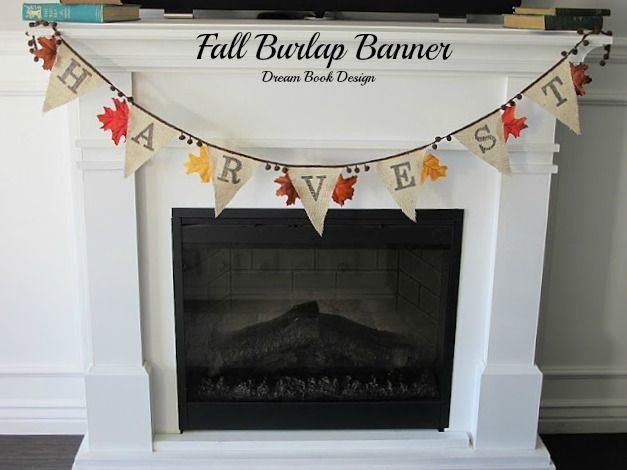 Dream Book Design Has A Tutorial On How To Make A Fall Burlap Banner This Would Be A Beautiful And Simple A Diy Fall Fall Crafts Fall Burlap Banner
