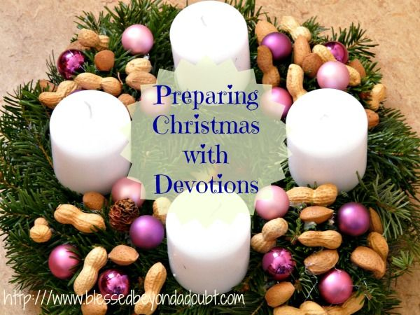 Preparing Christmas with Devotions | Christ, The o'jays and Advent