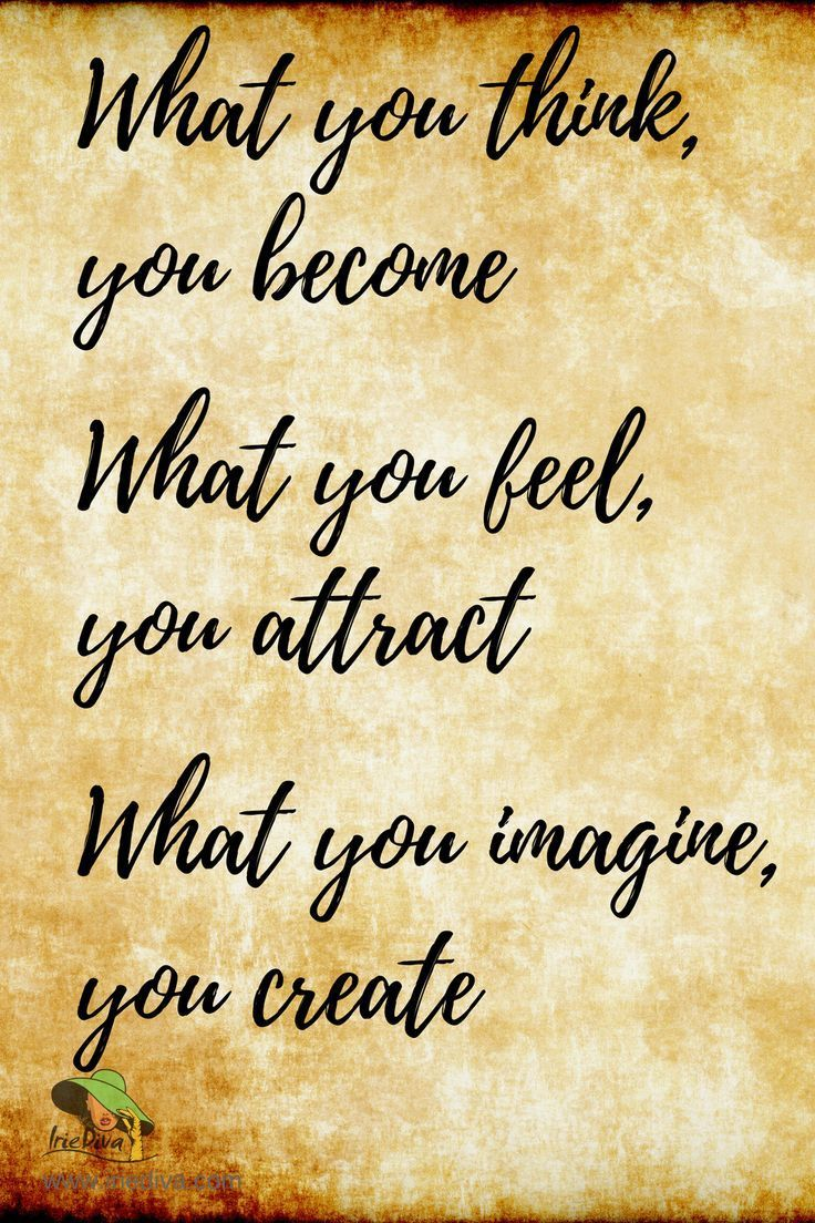 What you think, you What you feel, you attract