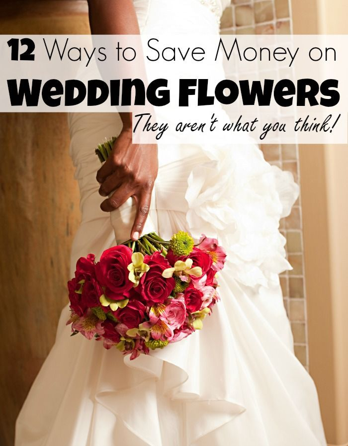 If You Are Looking To Have A Frugal Wedding Then Starting With Flowers Can Save Your Budget See These 12 Tips Any Bride Needs Know