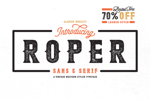 Roper is a western styled font that comes in a sans and a