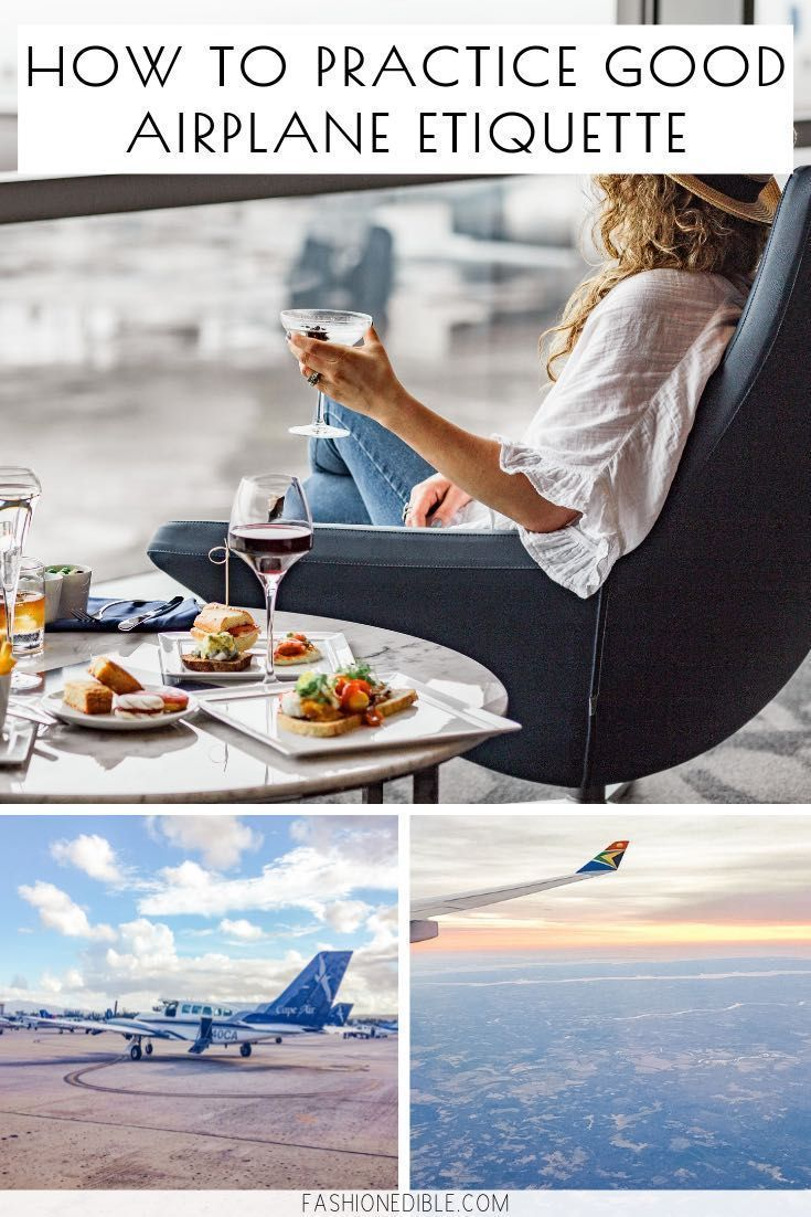 how to have good airplane etiquette when flying  what not to do on a flight  annoying habits to avoid on a flight  how to be a good passenger on a