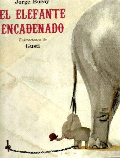 el elefante encadenado - Buscar con Google
