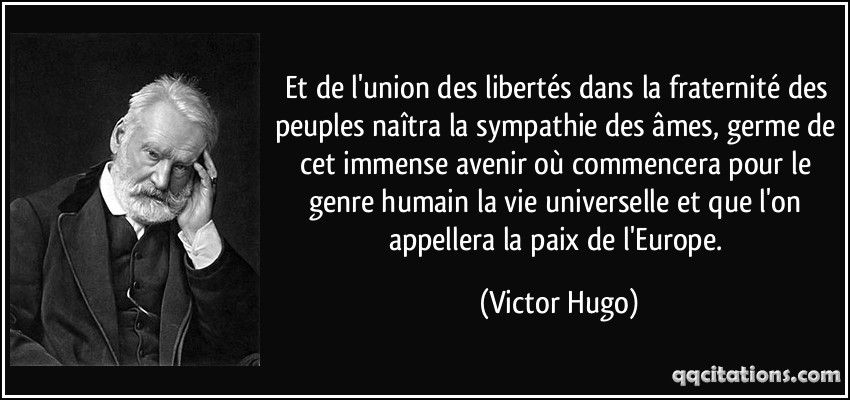 Célèbre Victor Hugo | La fraternité, Victor hugo et Sympathie JH59