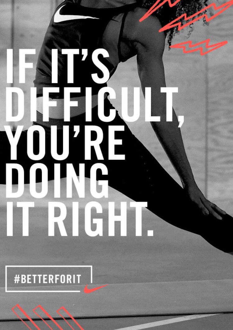 If it's difficult, you're doing it right. #nike. Running Motivational QuotesTrack  ...