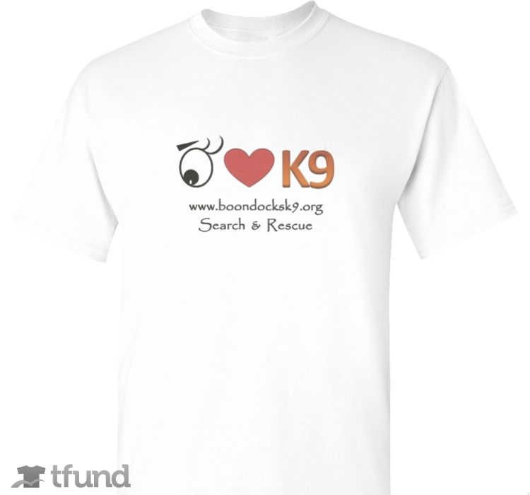 Check out BoondocksK9.org   fundraiser t-shirt. Buy one & share it to help support the campaign!