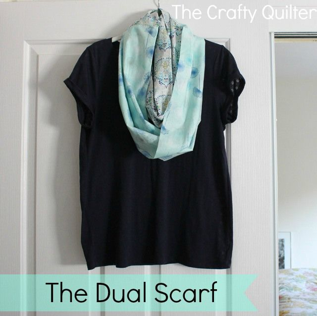 The Dual Scarf Tutorial - The Crafty Quilter