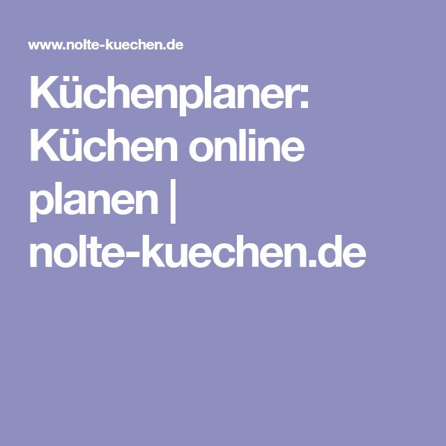 Küchenplaner: Küchen online planen | nolte-kuechen.de | Küchen ...