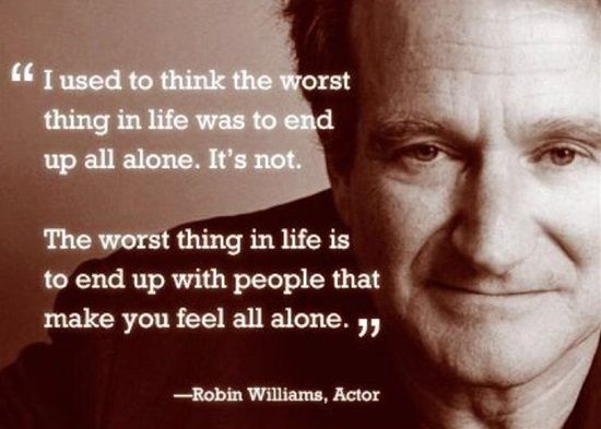Robin Williams Quotes Amazing 15 Robin Williams Quotes That Will Touch Your Heart  Pinterest