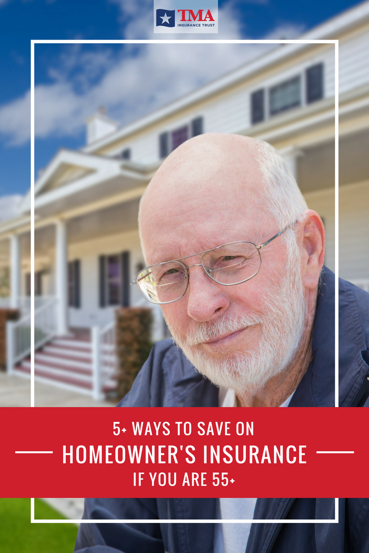 5+ Ways to Save on Homeowners Insurance if You Are 55