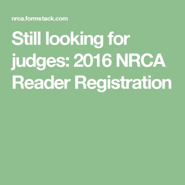 Still looking for judges:  2016 NRCA Reader Registration