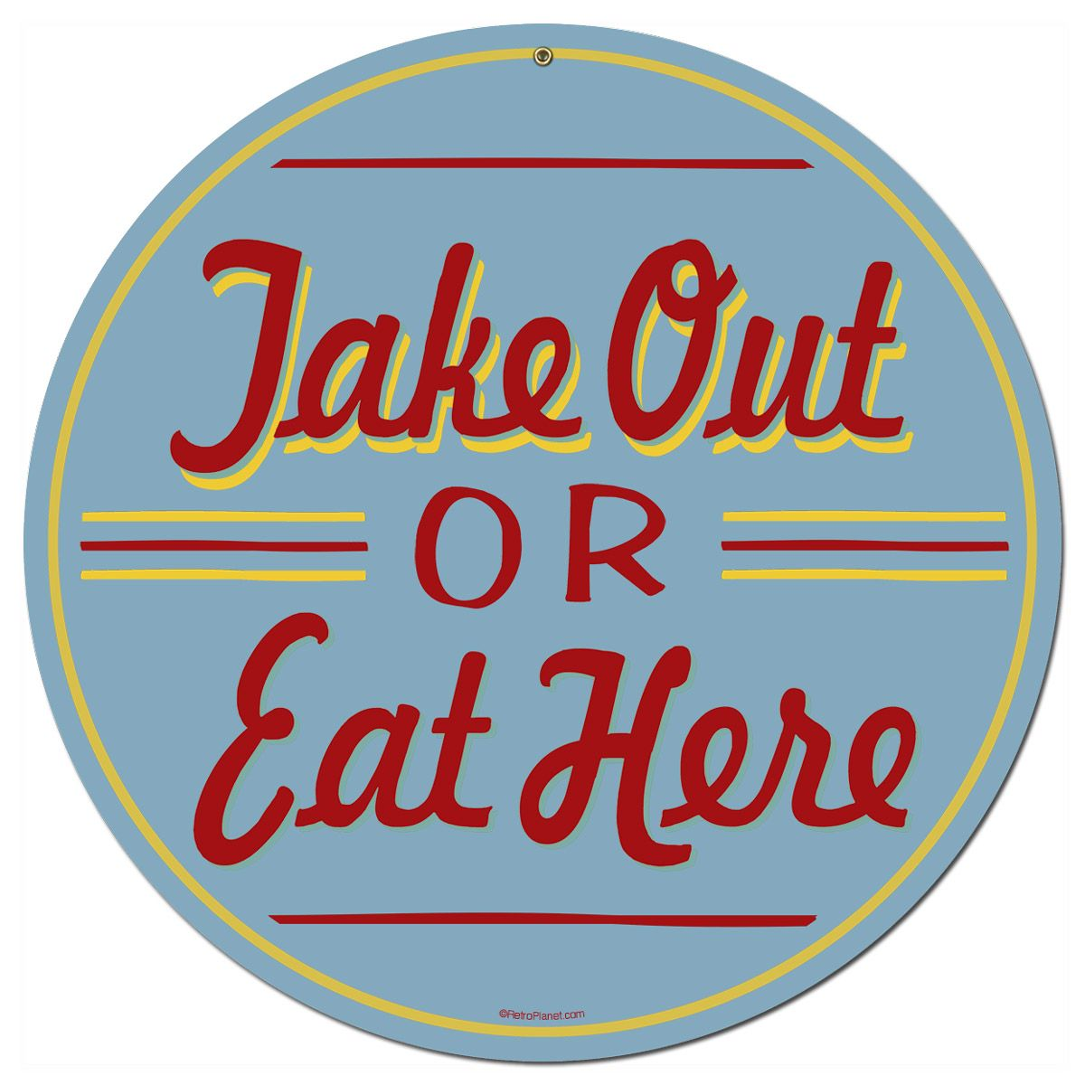 Take Out Or Eat Here Round Diner Kitchen Sign | Vintage diner ...