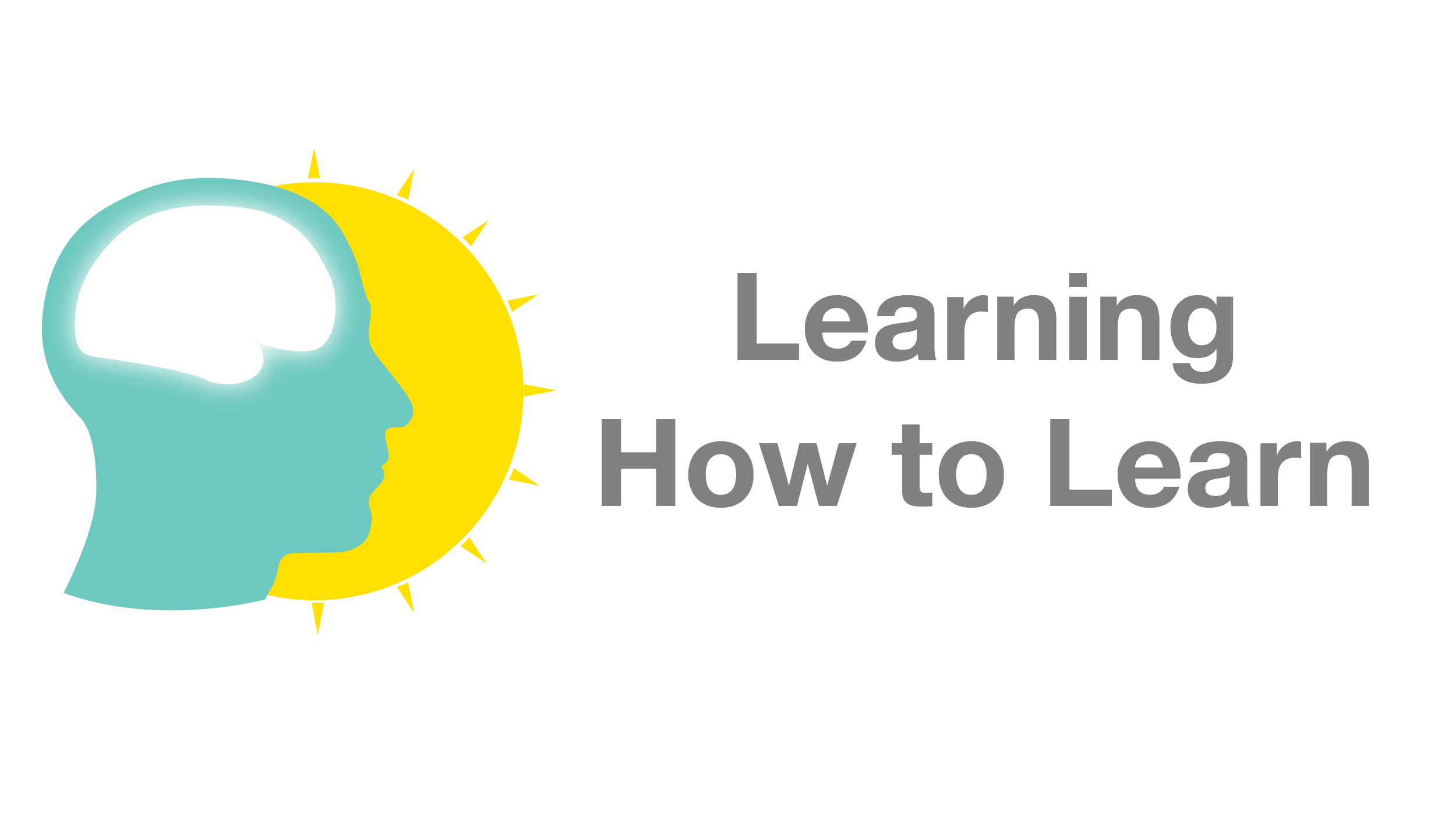 Free course at coursera org -- Learning How to Learn