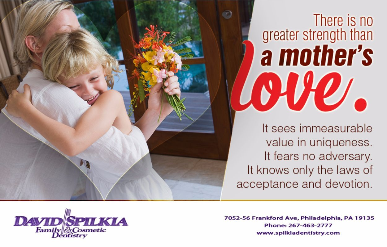 Join David Spilkia Family and Cosmetic Dentistry in honoring the beauty of this infinite love, on Mother's Day, May 14. #dentistphiladelphia #mothersday2017