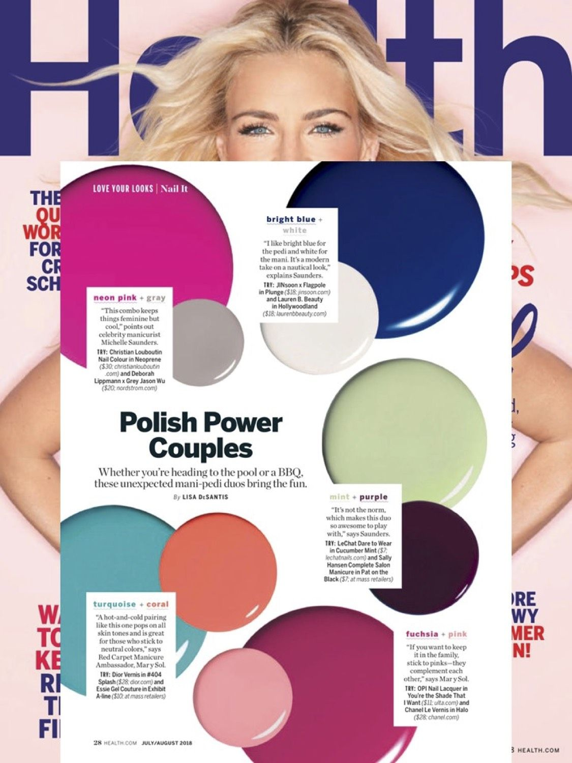 508f5d9a3 Health Magazine July/ Aug 2018 Issue Love your looks- Nail It! by Lisa  DeSantis Polish Power Couples Whether you're heading to the pool or a BBQ,  these