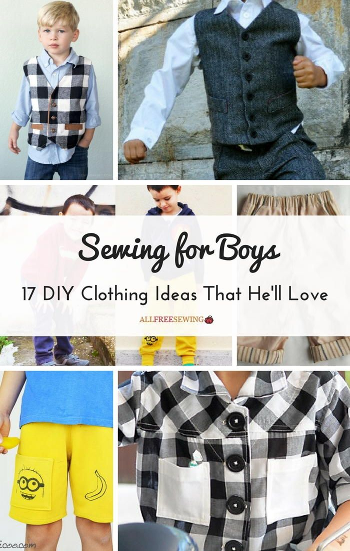 Sewing for Boys 17 DIY Clothing Ideas That He'll Love is part of Clothes Ideas For Boys - >