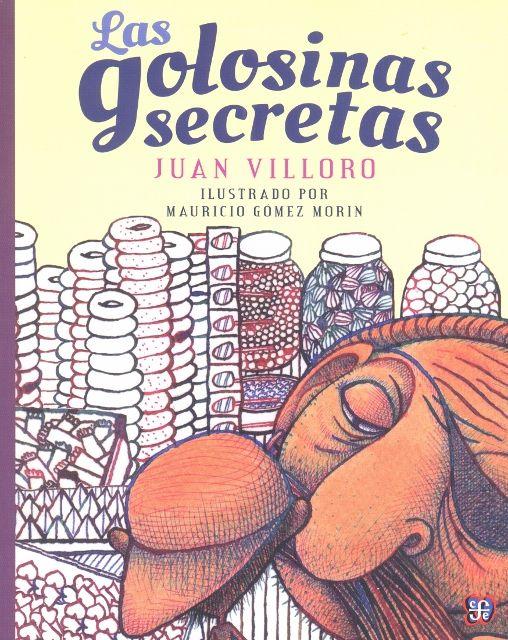 Autor: Villoro, Juan / Ilustrador: Mauricio Gómez Morín / Género: Narrativa. Cuento. /  Libro ilustrado.