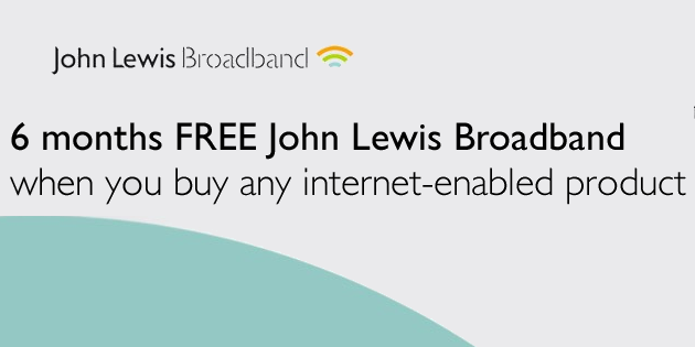 Get 6 months of free John Lewis Broadband with internet enabled devices bought in the store and find out how much you could save on your bills