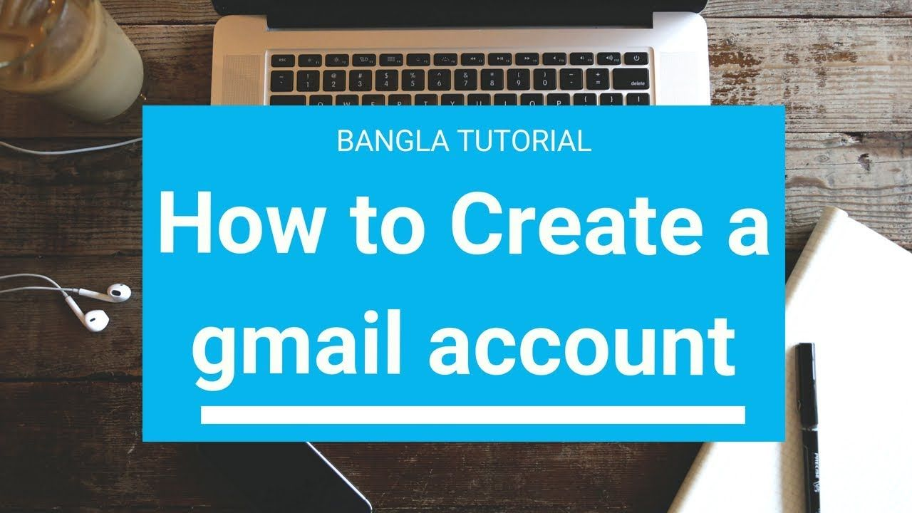 How to Create a gmail account Bangla Tutorial Google