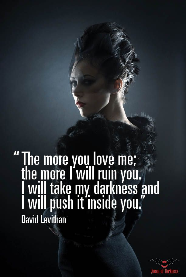 Goth Quotes We Love A Little Darkness In Our Lives