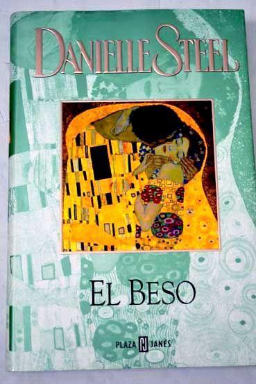 El Beso / Danielle Steel