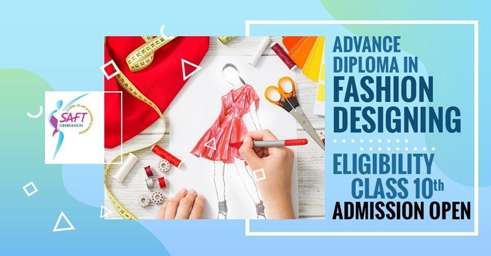 After Class 10th Go For Advance Diploma In Fashion Designing Call Us Today 91 8126134699 Visit Http With Images Diploma In Fashion Designing Fashion Design Design