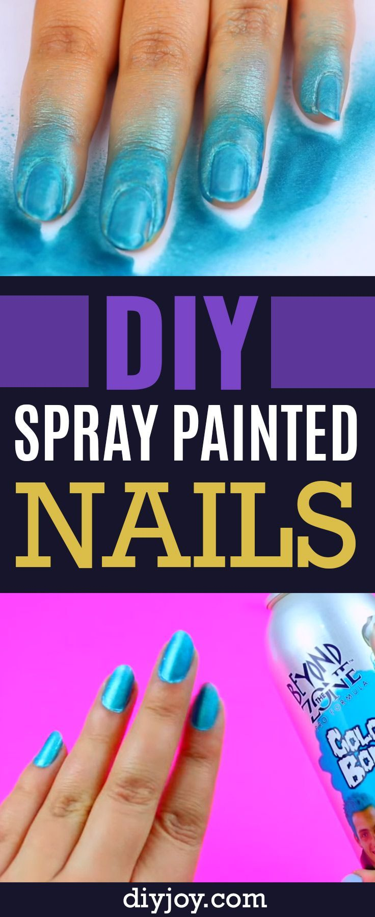 Diy Spray Painted Nails Cool Diy Project And Beauty Hack That Shows You How To Get A Spray Paint Manicure At Home Easy Manicure Diy Spray Paint Diy Sprays