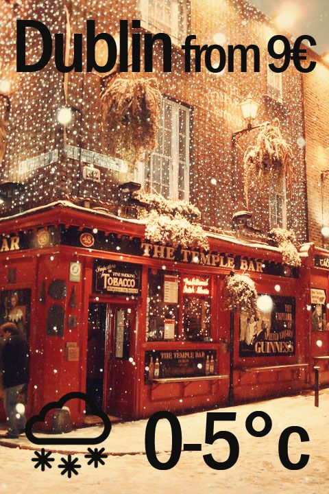 Top Winter Destination Dublin - The perfect place for Backpackers during Winter