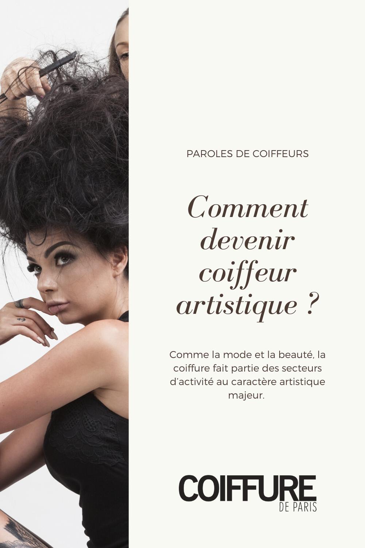 Comment Devenir Coiffeur Artistique Coiffure De Paris Devenir Coiffeuse Coiffeur