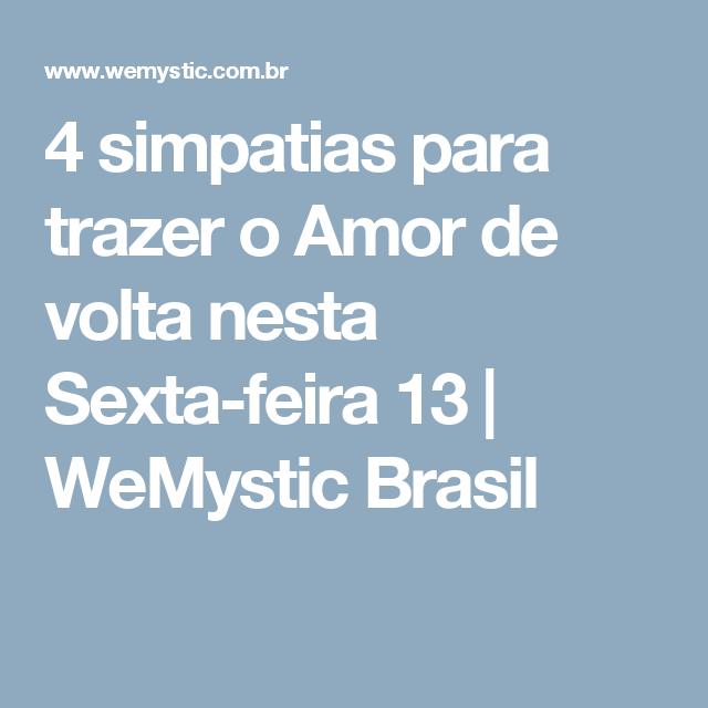 4 simpatias para trazer o Amor de volta nesta Sexta-feira 13   WeMystic Brasil