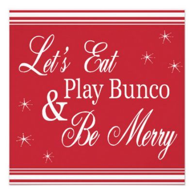Bunco Invite Lets Eat Play Bunko Pinterest