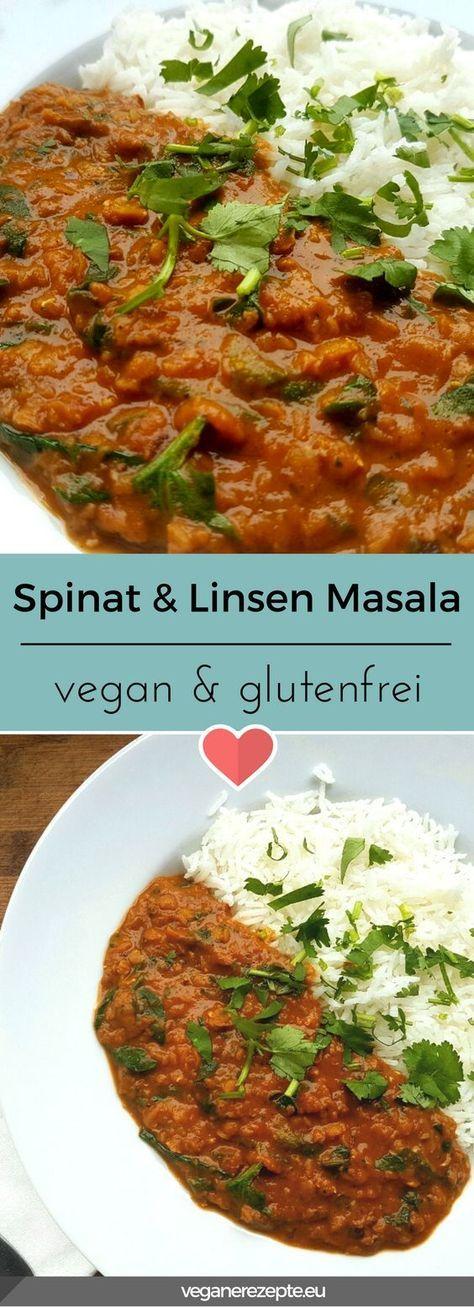 Spinat und Linsen Masala vegan & glutenfrei | Vegane Rezepte